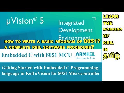 Keil Introduction | tamil Version | how to use Keil