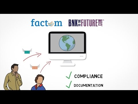 Factom - Big Data on the Bitcoin Blockchain - BnkToTheFuture Case Study
