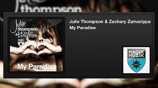 Julie Thompson & Zachary Zamarippa - My Paradise