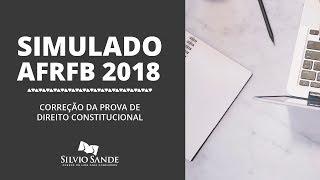 [SIMULADO AFRFB] CORREÇÃO DE DIREITO CONSTITUCIONAL