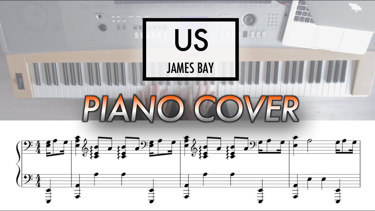 Bad James Bay Chords Us James Bay Piano Cover With Sheet Music