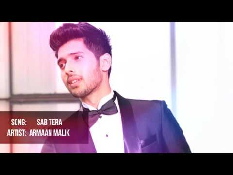 Sab Tera | Armaan Malik Unplugged Version.