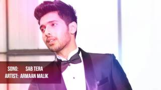sab-tera-armaan-malik-unplugged-version