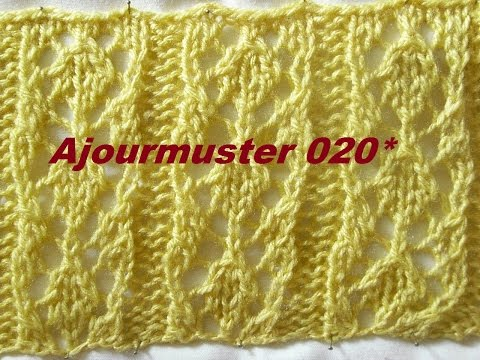 Ajourmuster 020*Muster Stricken*Muster für Pullover*Mütze*Tutorial Handarbeit Kreativ
