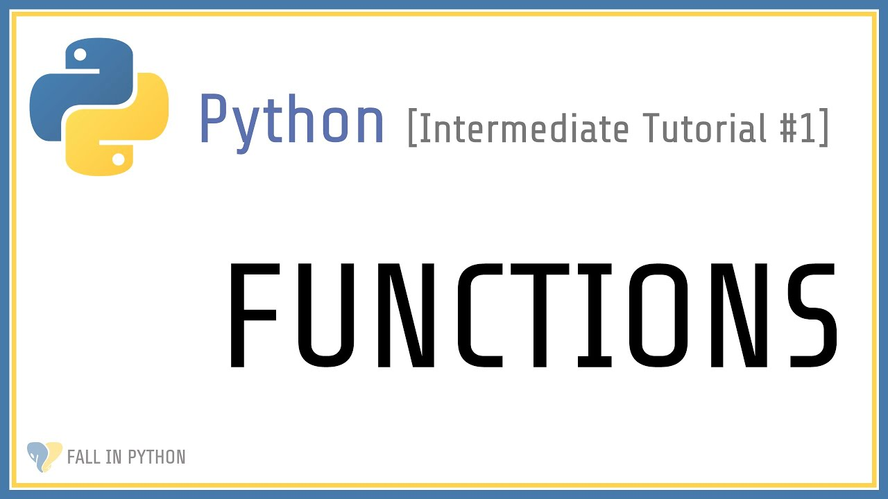 How to use Functions in Python - Intermediate Python Tutorial #1