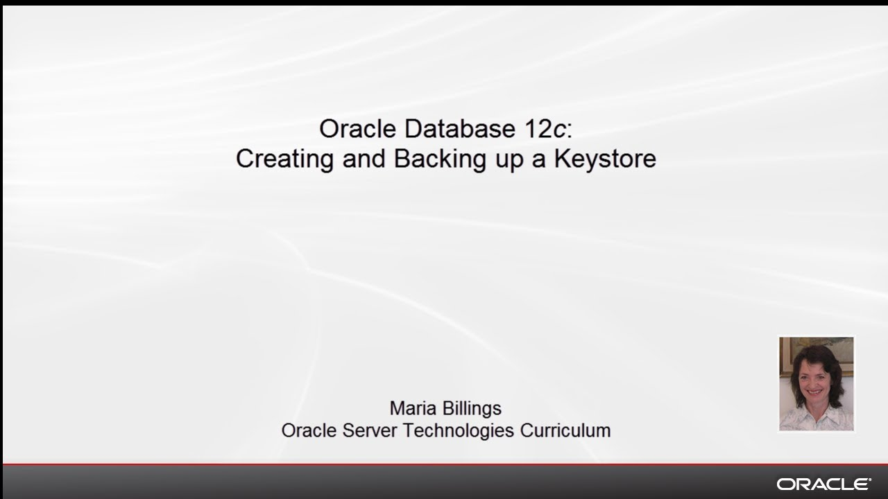 Oracle Database 12c: Creating and Backing up a Keystore