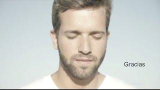 Pablo Alborán - GRACIAS video fan (no oficial)