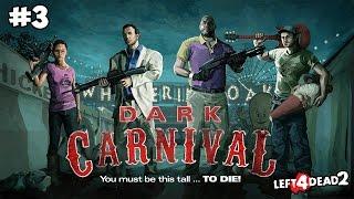 Left 4 Dead 2 Прохождение на русском Часть 3 Мрачный карнавал. Спасение гнома. ТРЕШ И УГАР!