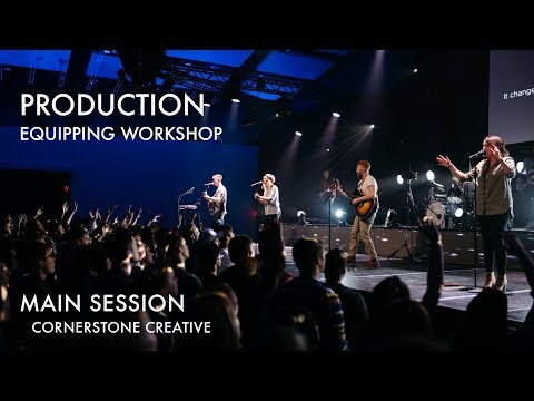 Production Equipping Workshop - Main Session