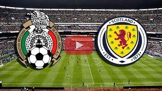 MÉXICO VS ESCOCIA | 2 DE JUNIO DEL 2018 PARTIDO AMISTOSO EN VIVO  ONLINE RUMBO A RUSSIA 2018