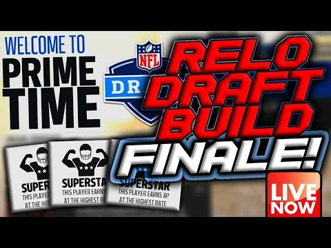 RELO DRAFT BUILD FINALE LIVE!!! DRAFT WARS LIVE? AND FUTURE SCHEDULE!