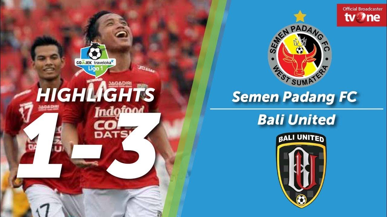 Semen Padang Fc Vs Bali United 1 3 All Goals Highligts