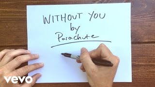 Parachute - Without You (Official Lyric Video)