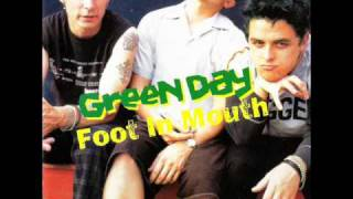 Green Day - Foot In Mouth - Burnout