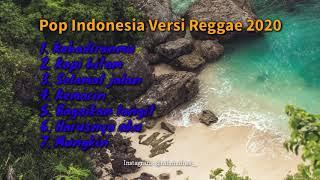 Download lagu LAGU POP POPULER INDONESIA    VERSI REGGAE