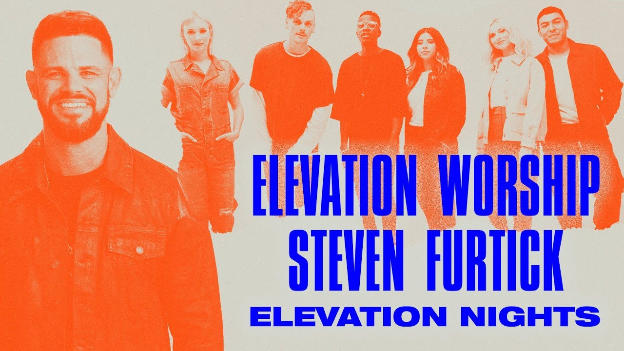 Tickets Available NOW for ELEVATION NIGHTS 2020!
