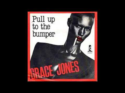 Pull Up To The   Grace Jones 1981