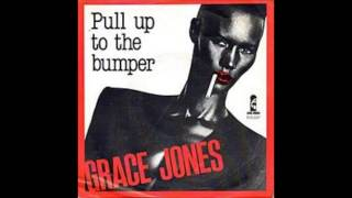Pull Up To The Bumper - Grace Jones (1981)
