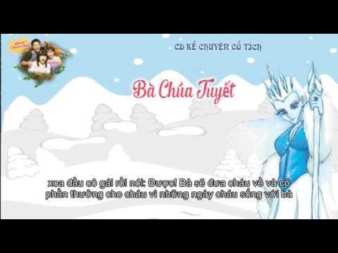 Kể chuyện cổ tích Bà Chúa Tuyết - Truyện kể hay nhất cho bé