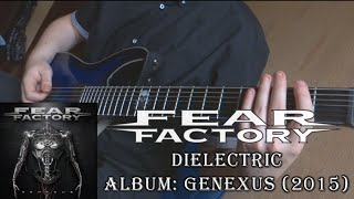 Guitar cover of Dielectric by Fear Factory. Tuning: 7 strings ADGCF...