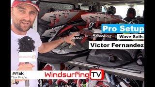 Pro Kit Setup - Wave Sails - Victor Fernandez - Part 1