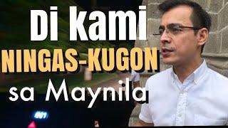Hindi Kami Ningas-Kugon sa Maynila   Mayor Isko Moreno