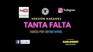 Tanta Falta - Bryant Myers (Karaoke)
