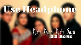 Kabhi Khushi Kabhie Gham (3D Audio) | Sad Version Female | Virtual 3D Song 🎧