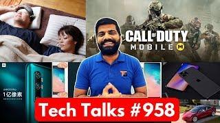 Tech Talks #958 - Samsung Crazy Phone, Mi CC9 Pro 108MP 5 Cam, Call Of Duty Vs PUBG, Note 8T