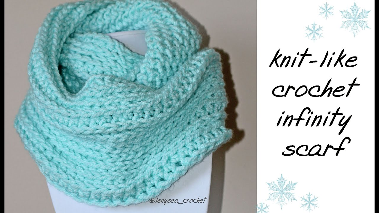 Crochet Like Knitting : How To Knit-Like Crochet Infinity Scarf - YouTube
