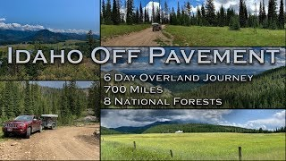 Idaho off Pavement - Overland Camping Trip