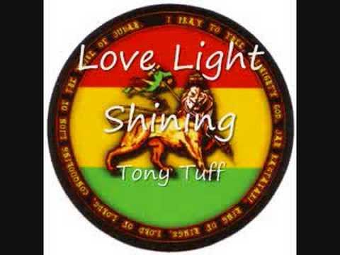 Tony Tuff - Love Light Shining