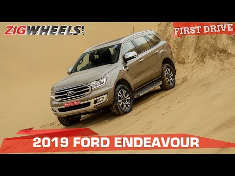 Ford Endeavour 2019 Review: Better With Age! | ZigWheels.com
