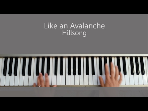 Like An Avalanche Keyboard Chords By Hillsong United Worship Chords