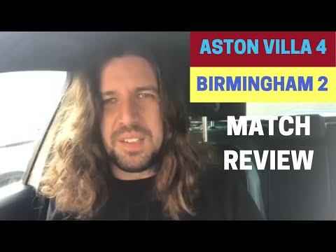 Aston Villa 4-2 Birmingham City - Match Review
