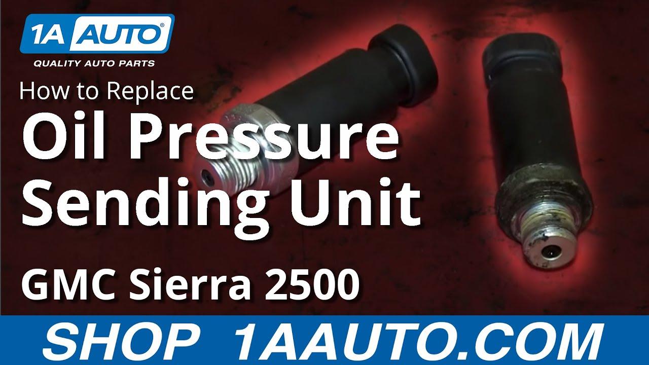Replace Oil Pressure Switch Sending Unit 1999-02 Chevy Silverado GMC