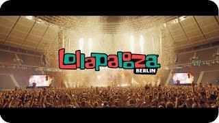 Lollapalooza Berlin 2018  • Festival Aftermovie