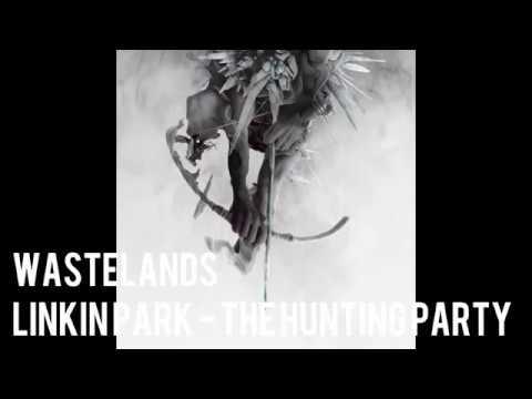 Linkin Park - Wastelands Download MP3 Track 192KBPS @DMUSIC