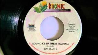 Satellite - Sound Keep Them Talking