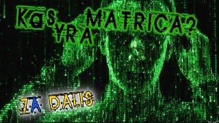 Pasaulinės Tvarkos Paslaptys - 7a.d: Kas yra Matrica?