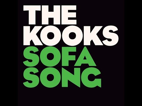 The Kooks - Put Your Back to My Face