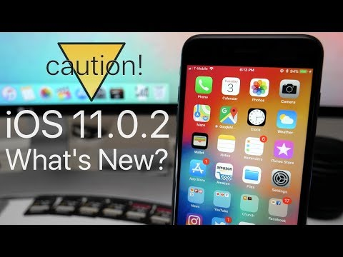 iOS 11.0.2 is Out! - What