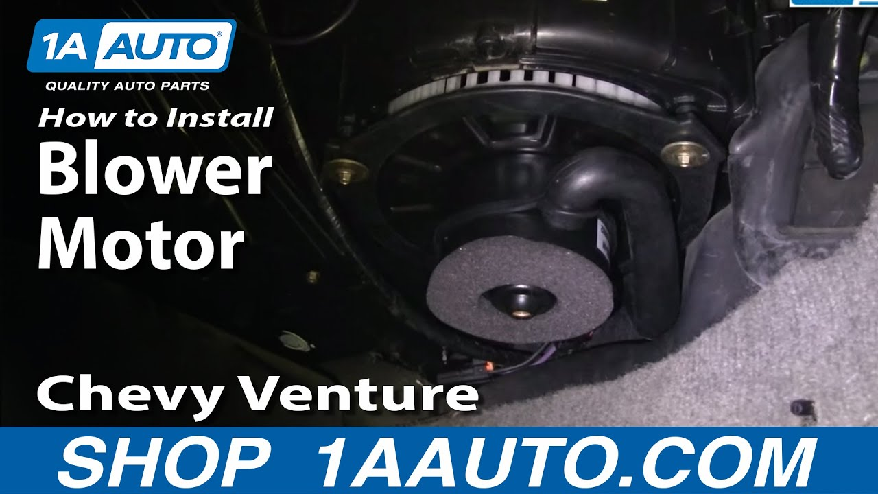 hight resolution of how to replace blower motor 97 05 chevy venture