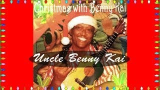 Uncle Benny Kai - Have Yourself A Merry Little Christmas @ PCC