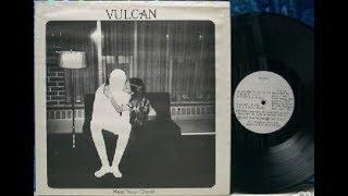 Vulcan   Meet Your Ghost  1978 US , Heavy Psych Rock
