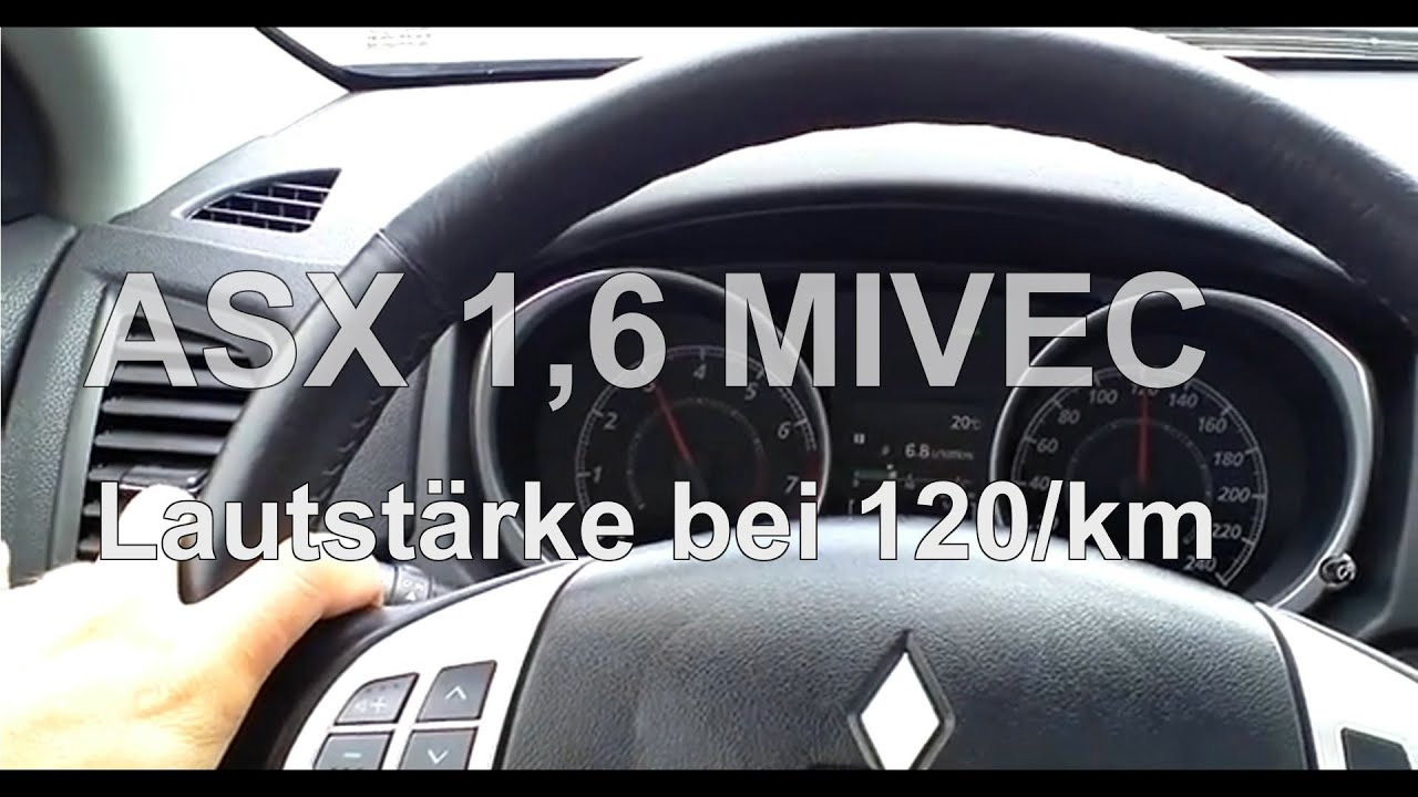 testvideo // mitsubishi asx // 1.6 mivec (benziner) bei 120 km /h