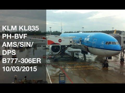 KLM Boeing 777-300ER  KL835 AMS SIN DPS PH-BVF