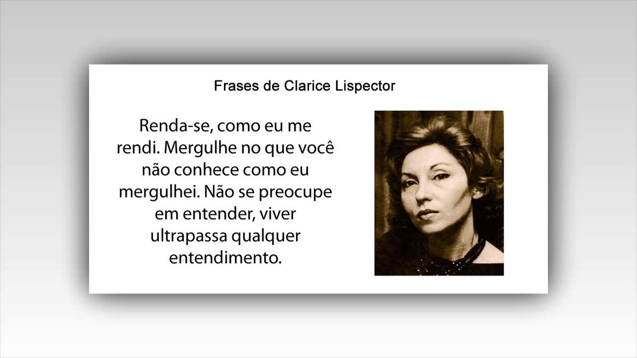 Frases De Clarice Lispector: Frases Bonitas De Clarice Lispector