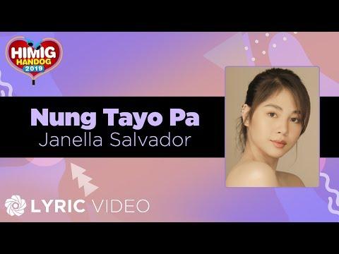Janella Salvador - Nung Tayo Pa  Himig Handog 2019