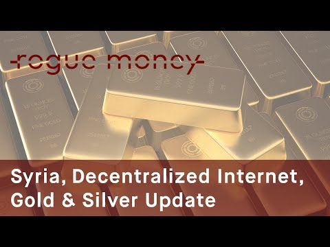 Rogue Mornings - Syria Flare-Up, Decentralized Internet & Gold/Silver   (06/19/2017)